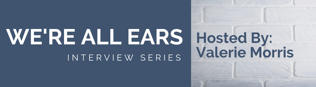 We're All Ears Interview Series: Increase Your Visibility with Viveka Von Rosen